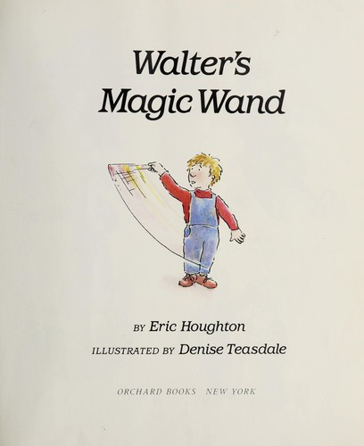 Walter's magic wand by Eric Houghton