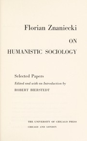 Cover of: Florian Znaniecki on Humanistic Sociology (Heritage of Sociology)