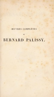 Cover of: Oeuvres complètes de Bernard Palissy ...
