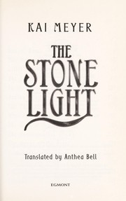 Cover of: The stone light | Kai Meyer