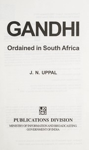 Cover of: Gandhi, ordained in South Africa | Uppal J. N.