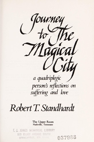 Journey to the Magical City by Robert T. Standhardt