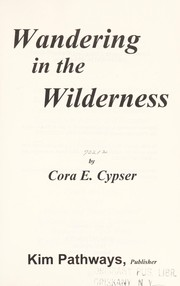 Cover of: Wandering in the wilderness
