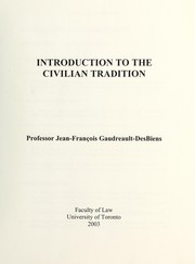 Cover of: Introduction to the civilian tradition | Jean-François Gaudreault-DesBiens