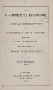 Cover of: The governmental instructor | J. B. Shurtleff