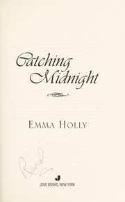 Cover of: Catching midnight | Emma Holly