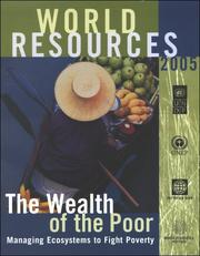 Cover of: World Resources 2005: The Wealth of the Poor | United Nations. Development Programme.