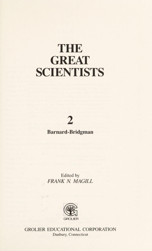 The Great scientists by edited by Frank N. Magill.