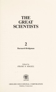 Cover of: The Great scientists | edited by Frank N. Magill.