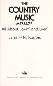Cover of: The country music message | Jimmie N. Rogers
