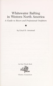 Cover of: Whitewater rafting in western North America | Lloyd Dean Armstead