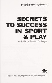 Cover of: Secrets to success in sport & play