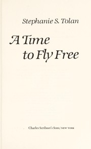 Cover of: A time to fly free