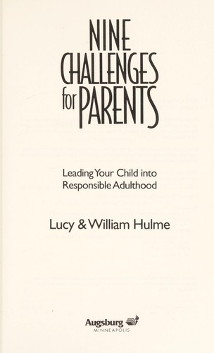 Nine challenges for parents by Lucy Hulme