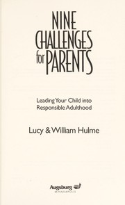 Cover of: Nine challenges for parents | Lucy Hulme