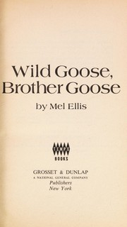 Cover of: Wild goose, brother goose