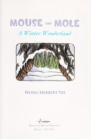 Cover of: Mouse and Mole, a winter wonderland