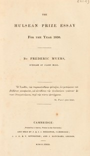 Cover of: The Hulsean prize essay for the year 1830 | Frederic Myers