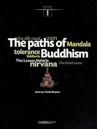 The paths of Buddhism by Jean-Luc Toula-Breysse