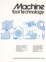 Cover of: Machine tool technology | Willard J. McCarthy
