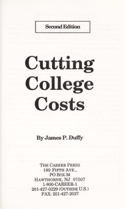 Cover of: Cutting College Costs | James P. Duffy