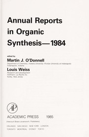 Cover of: Annual Reports in Organic Synthesis, 1984 (Annual Reports in Organic Synthesis) | Martin J. O
