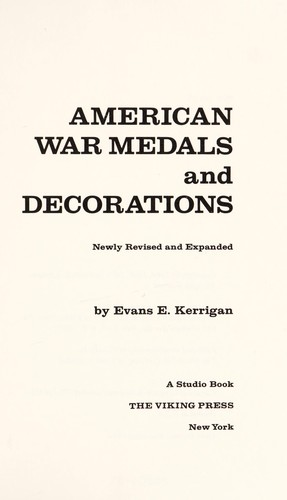 American war medals and decorations by Evans E. Kerrigan