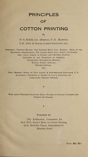 Cover of: Principles of cotton printing | D. G. Kale