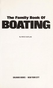 Cover of: The family book of boating | Mike Kaplan