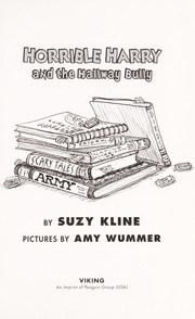 Cover of: Horrible Harry and the hallway bully | Suzy Kline