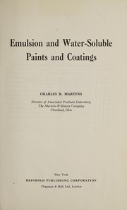 Cover of: Emulsion and water-soluble paints and coatings | Martens, Charles R.