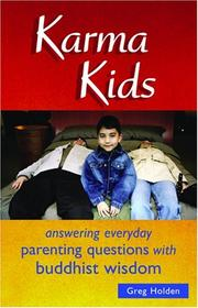 Cover of: Karma Kids: Answering Everyday Parenting Questions with Buddhist Wisdom