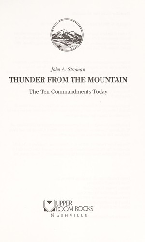 Thunder from the mountain by John A. Stroman
