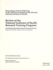 Cover of: Review of the National Institutes of Health Research Training Programs | National Institutes of Health (U.S.). Office of Science Policy and Legislation
