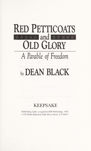 Red Petticoats and Old Glory by Dean, Ph.D. Black