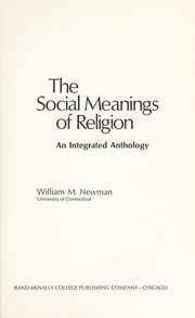 Cover of: The social meanings of religion | Newman, William M.