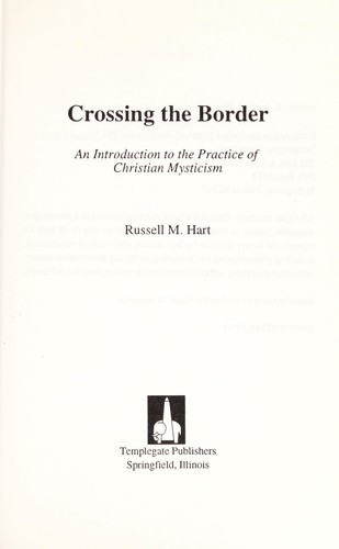 Crossing the Border by Russell M. Hart