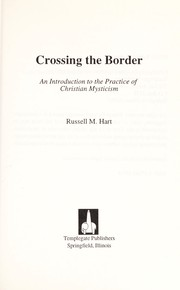 Cover of: Crossing the Border | Russell M. Hart