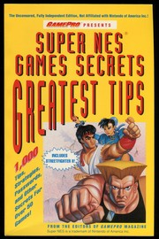 Cover of: Game Pro Presents: Super NES Games Secrets, Greatest Tips