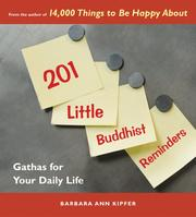 Cover of: 201 Little Buddhist Reminders: Gathas for Your Daily Life