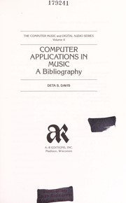 Cover of: Computer applications in music | Deta S. Davis