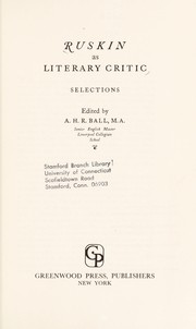 Cover of: Ruskin as literary critic: selections