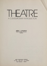 Cover of: Theatre, a contemporary introduction | Jerry V. Pickering