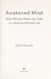 Cover of: Awakened mind | David Kundtz