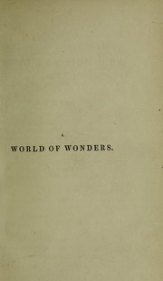 Cover of: A world of wonders, with anecdotes and opinions concerning popular superstitions | Albany Poyntz