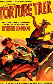 Cover of: Torture Trek: And Eleven Other Action-Packed Stories of the Wild West (Barricade Classic Western)