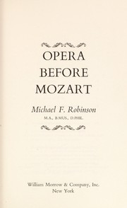Cover of: Opera before Mozart | Michael Finlay Robinson