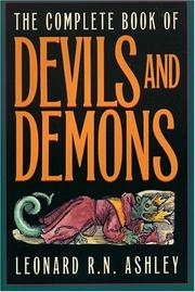 Cover of: The complete book of devils and demons | Leonard R. N. Ashley