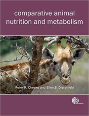Cover of: Comparative animal nutrition and metabolism | Peter R. Cheeke
