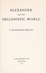 Cover of: Alexander and the Hellenistic World